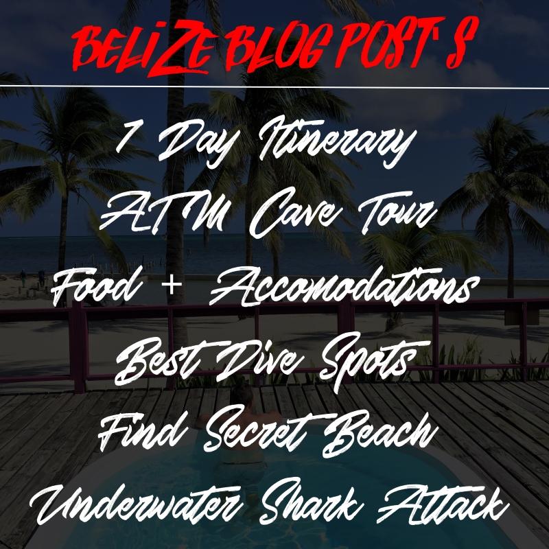 Guide to belize- belize blog posts
