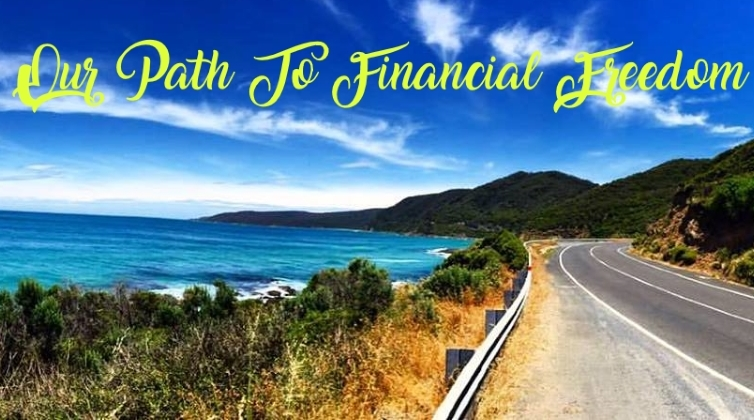 Our path to financial freedom- Blog Post