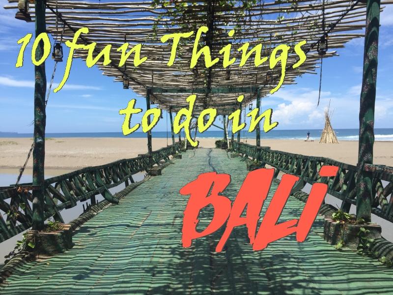 Bali fun things to do